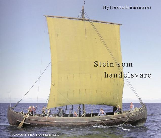 Havet knytte saman! Stein som handelsvare var tema på Hyllestadseminaret i 2005. Les heile publikasjonen her.