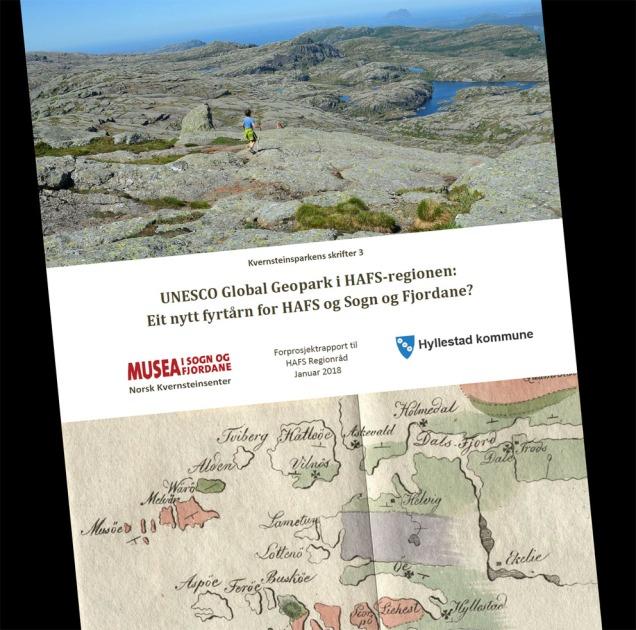Eit nytt fyrtårn for HAFS og Sogn og Fjordane: Rapport om moglegheitene for ein UNESCO Global Geopark i regionen.